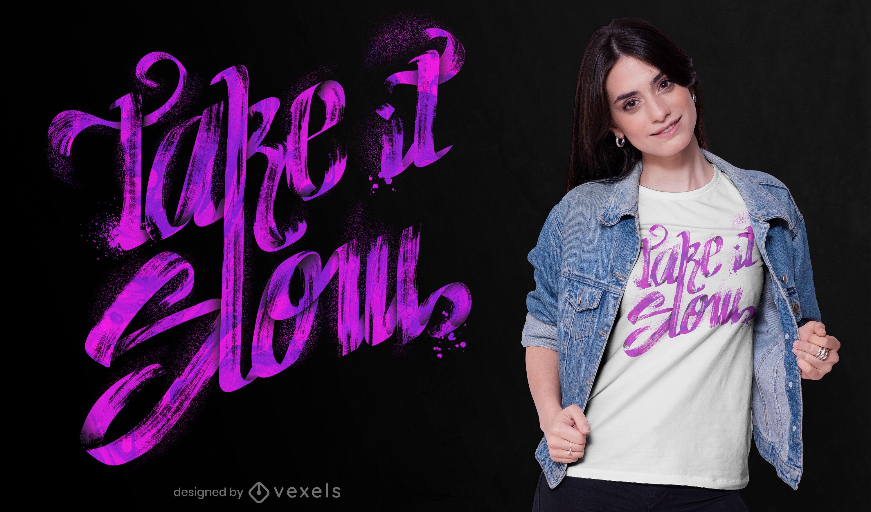 Take it slow brush lettering diseño de camiseta psd