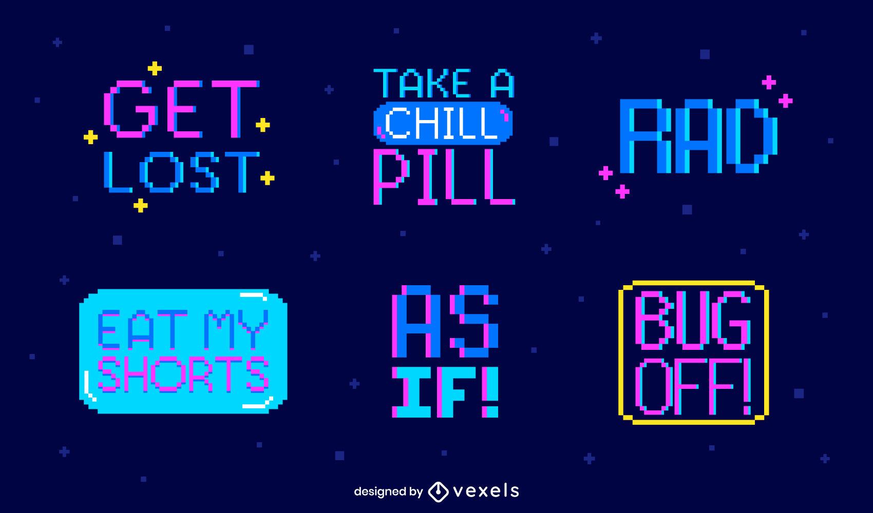 Conjunto de insignias de arte de píxeles retro de citas divertidas