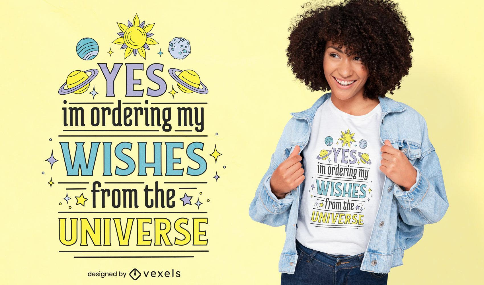 Diseño de camiseta de cita de deseos de universo