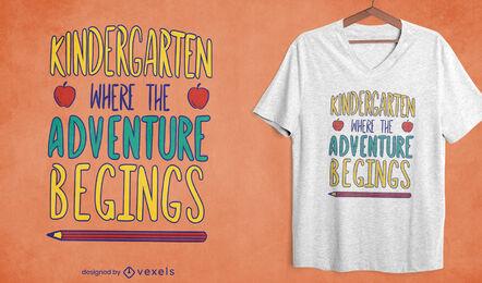 Kindergarden adventure quote t-shirt design