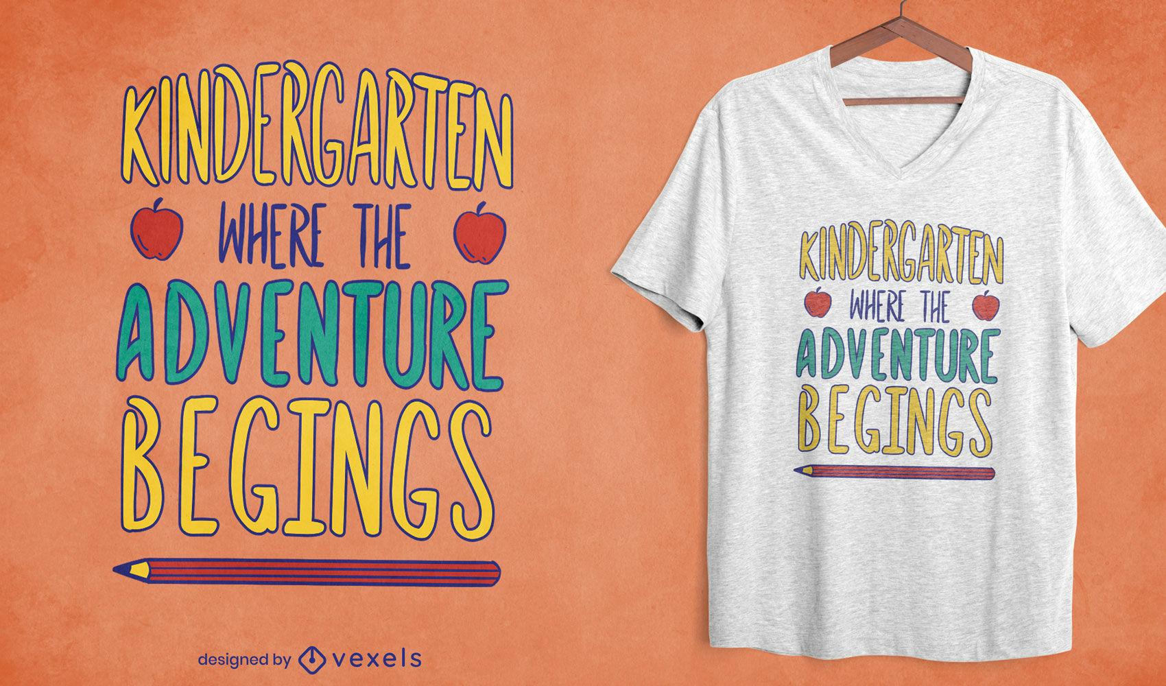 Design de t-shirt de citação de aventura no jardim de infância