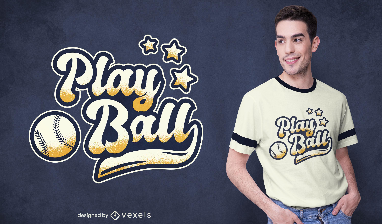 Diseño de camiseta Play Ball