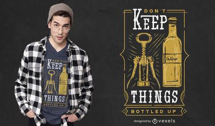 Things bottled up t-shirt design