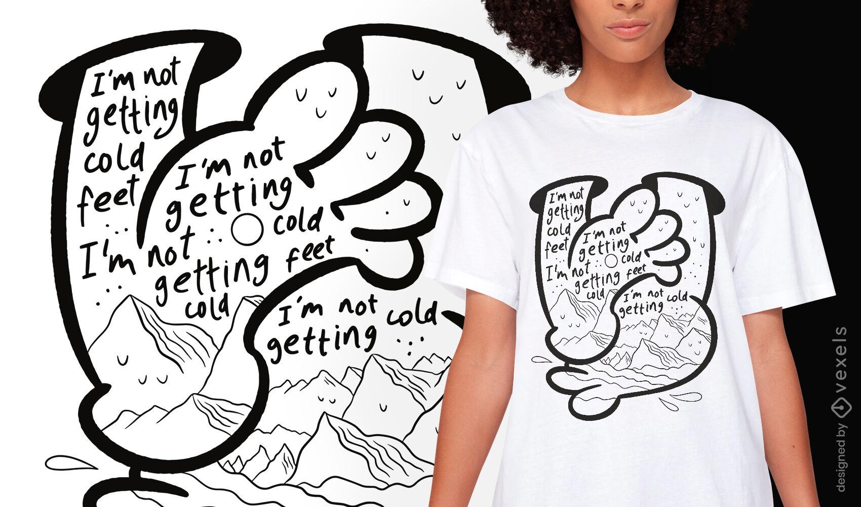 Diseño de camiseta de miedo de pies fríos.