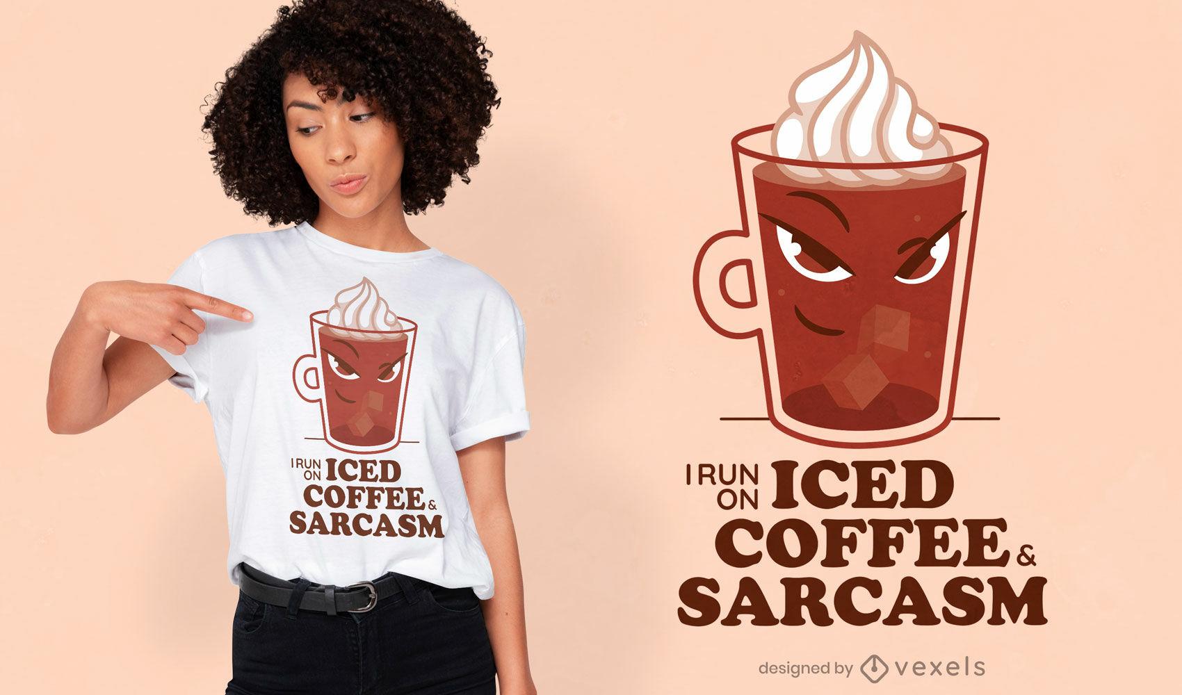 Dise?o de camiseta de caf? helado y sarcasmo