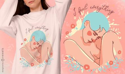 Feeling everything girl t-shirt design