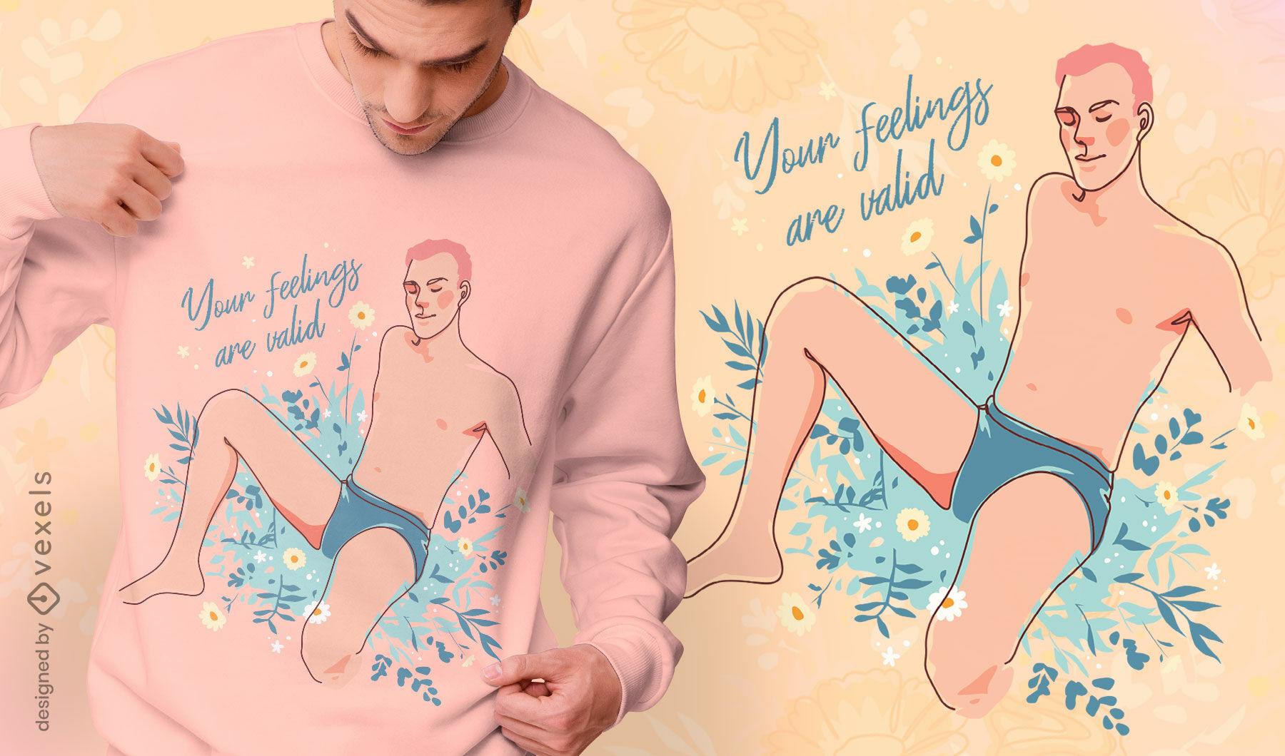 Diseño de camiseta de sentimientos válidos.