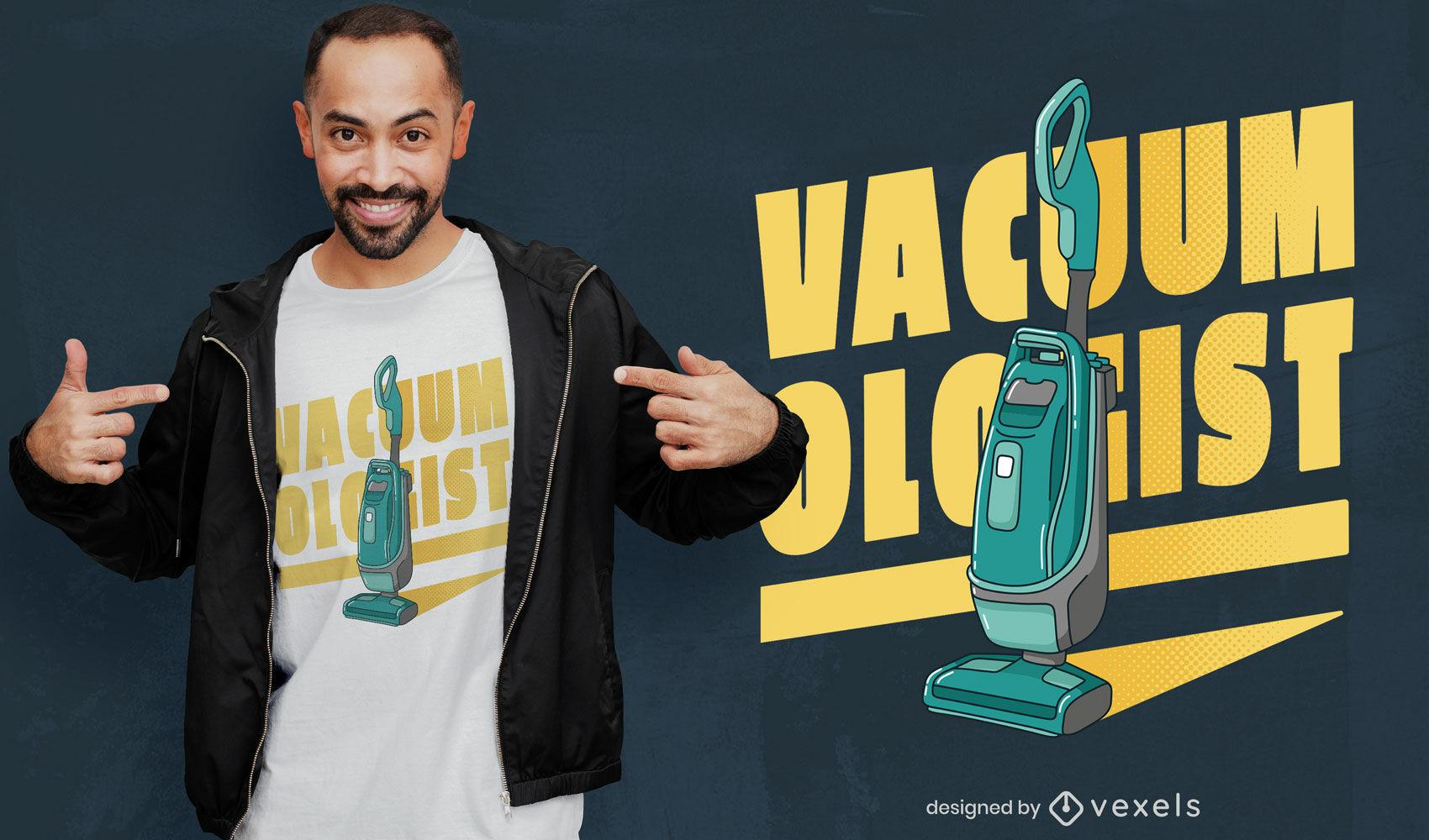 Funny vacuum t-shirt design
