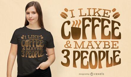 Diseño de camiseta divertida cita de café