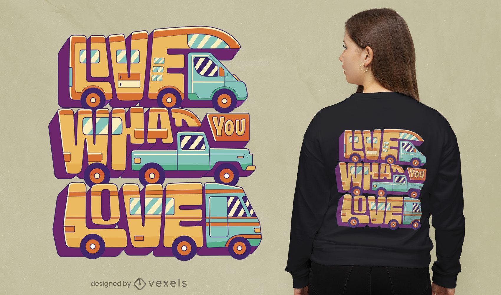 Diseño de camiseta de cita de amor de camión de camping