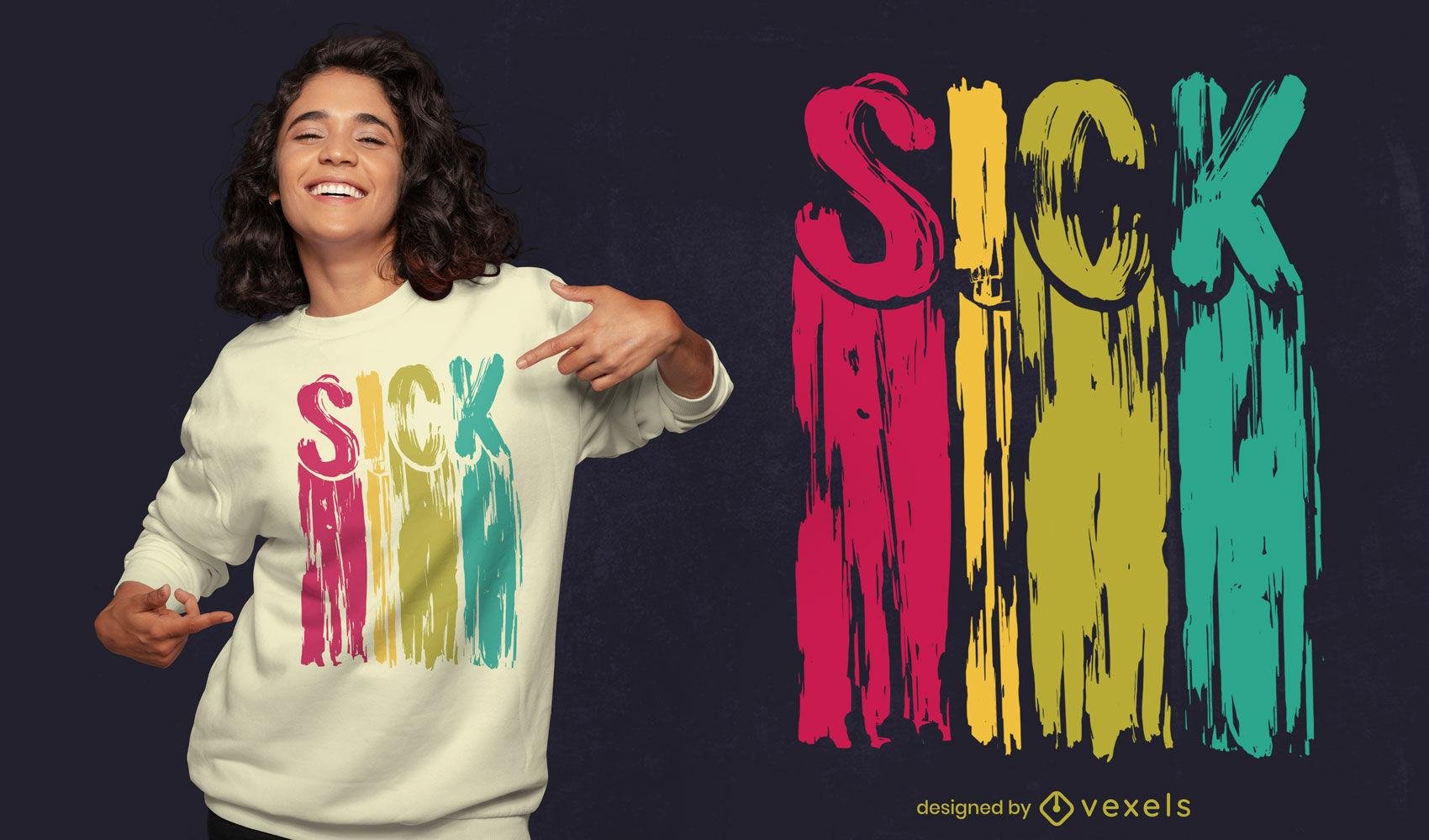 Citação de doente desenho de t-shirt com tinta colorida