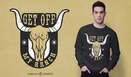 Get off my ranch cow skull t-shirt design
