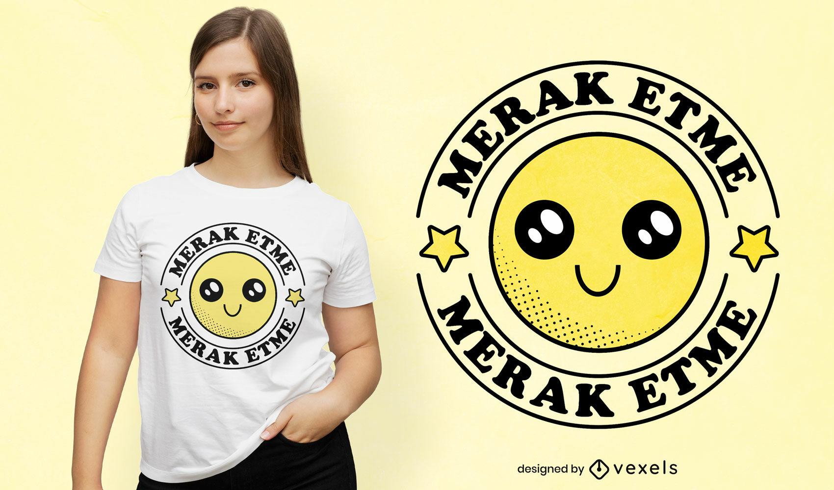Turkish quote smiley t.shirt desing