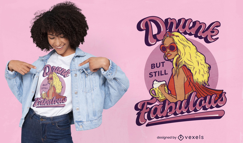 Diseño de camiseta de niña borracha y fabulosa.