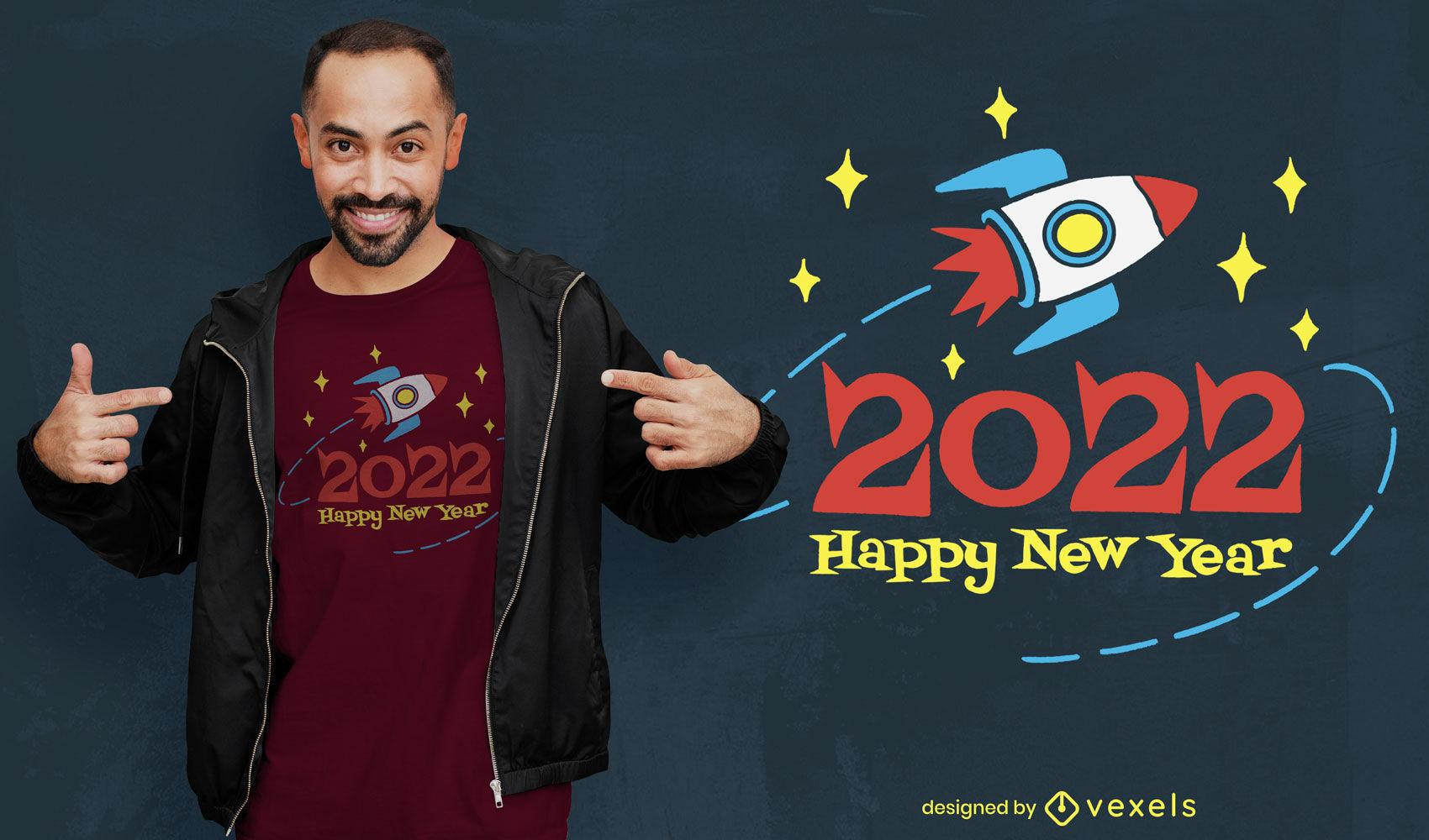 Diseño de camiseta de cohete feliz año nuevo 2022