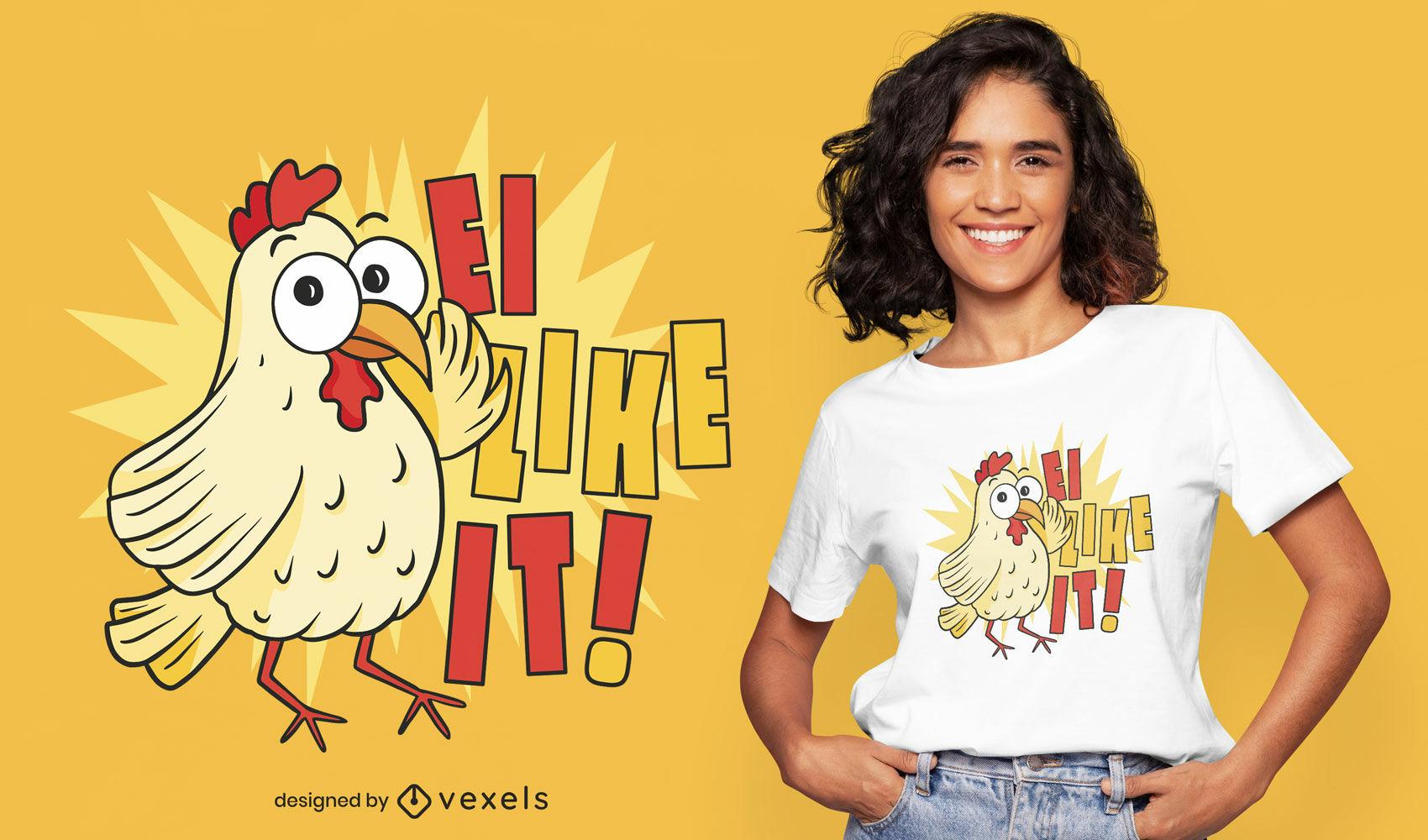 Diseño de camiseta de pollo como él.
