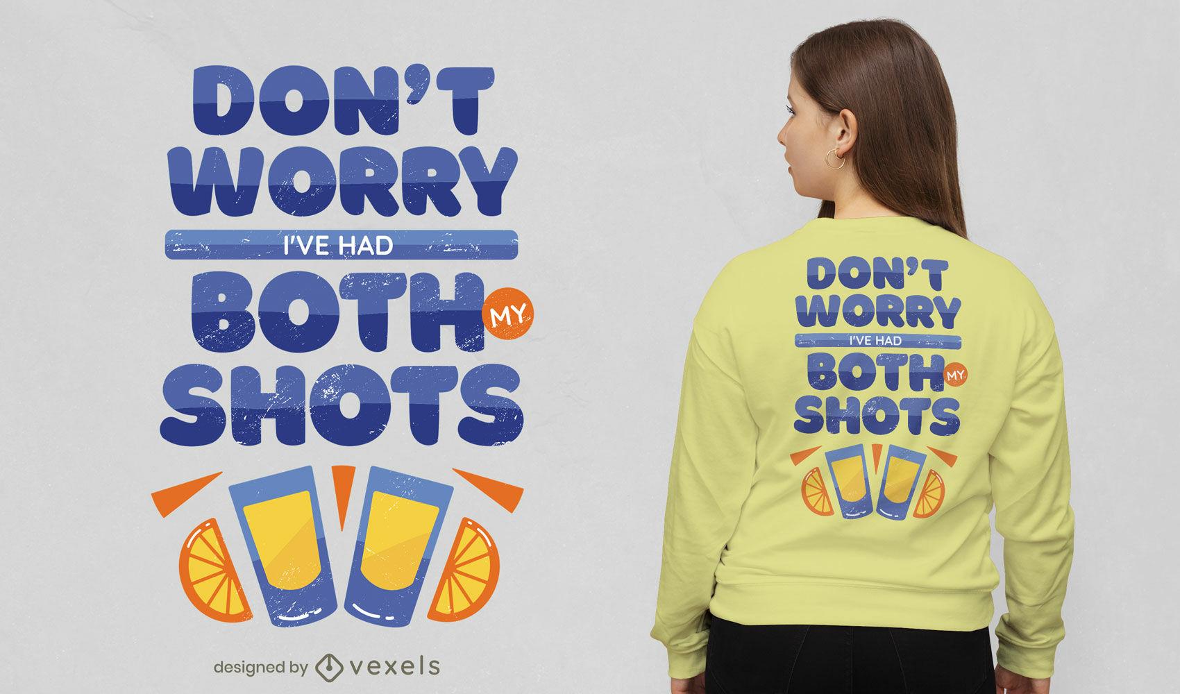 Projeto de camiseta com citações engraçadas do Shots