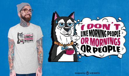 Diseño de camiseta de cita divertida de perro gruñón