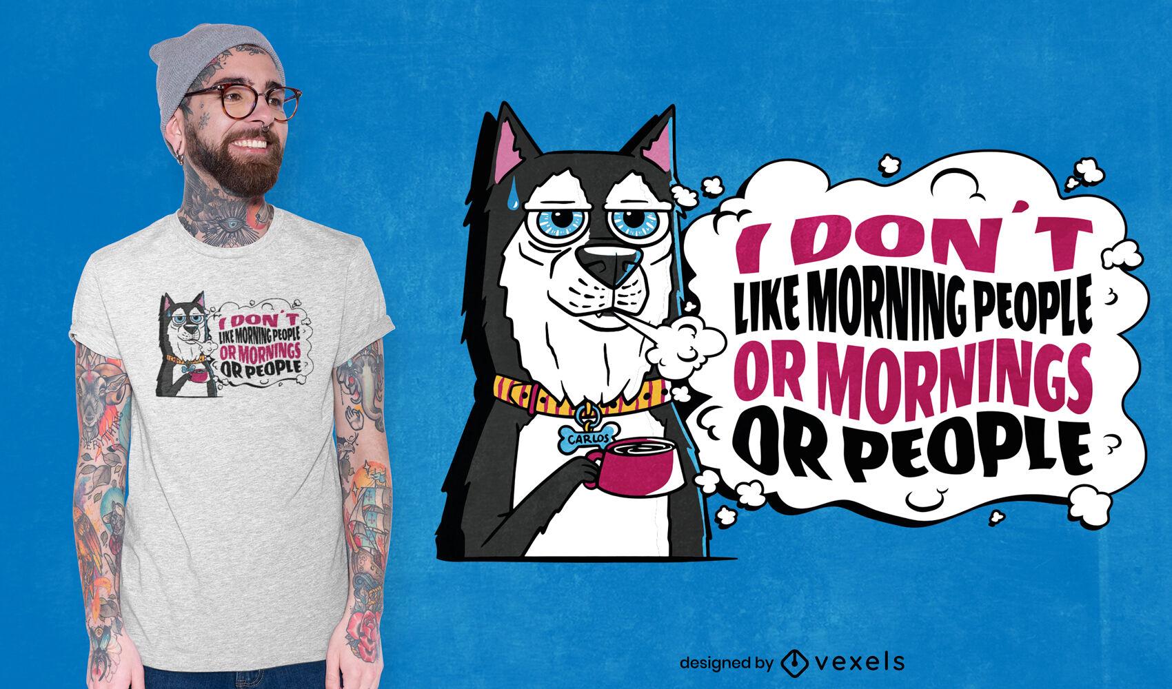 Design de t-shirt com citação engraçada de cão mal-humorado
