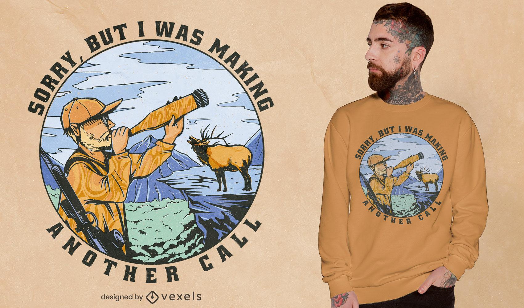 Design de camiseta com citação de alces caçadores