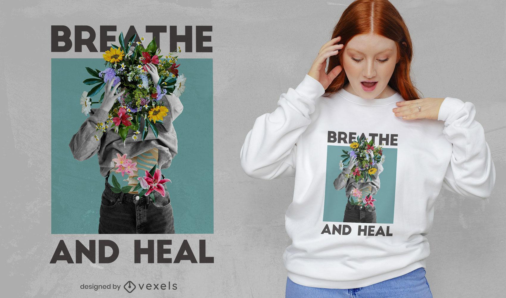 Atmen und heilen Sie Frauen-Blumen-PSD-T-Shirt-Design