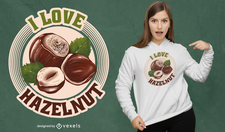 Amo o design de camisetas de avelã