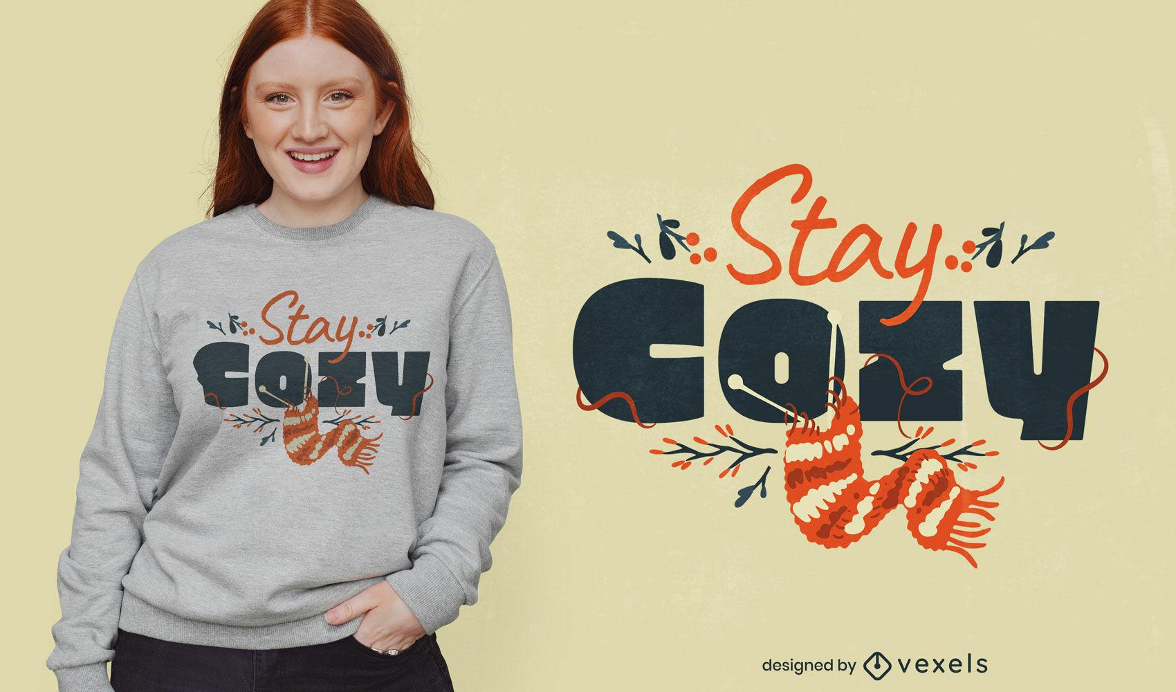 Schönes gemütliches Zitat T-Shirt Design