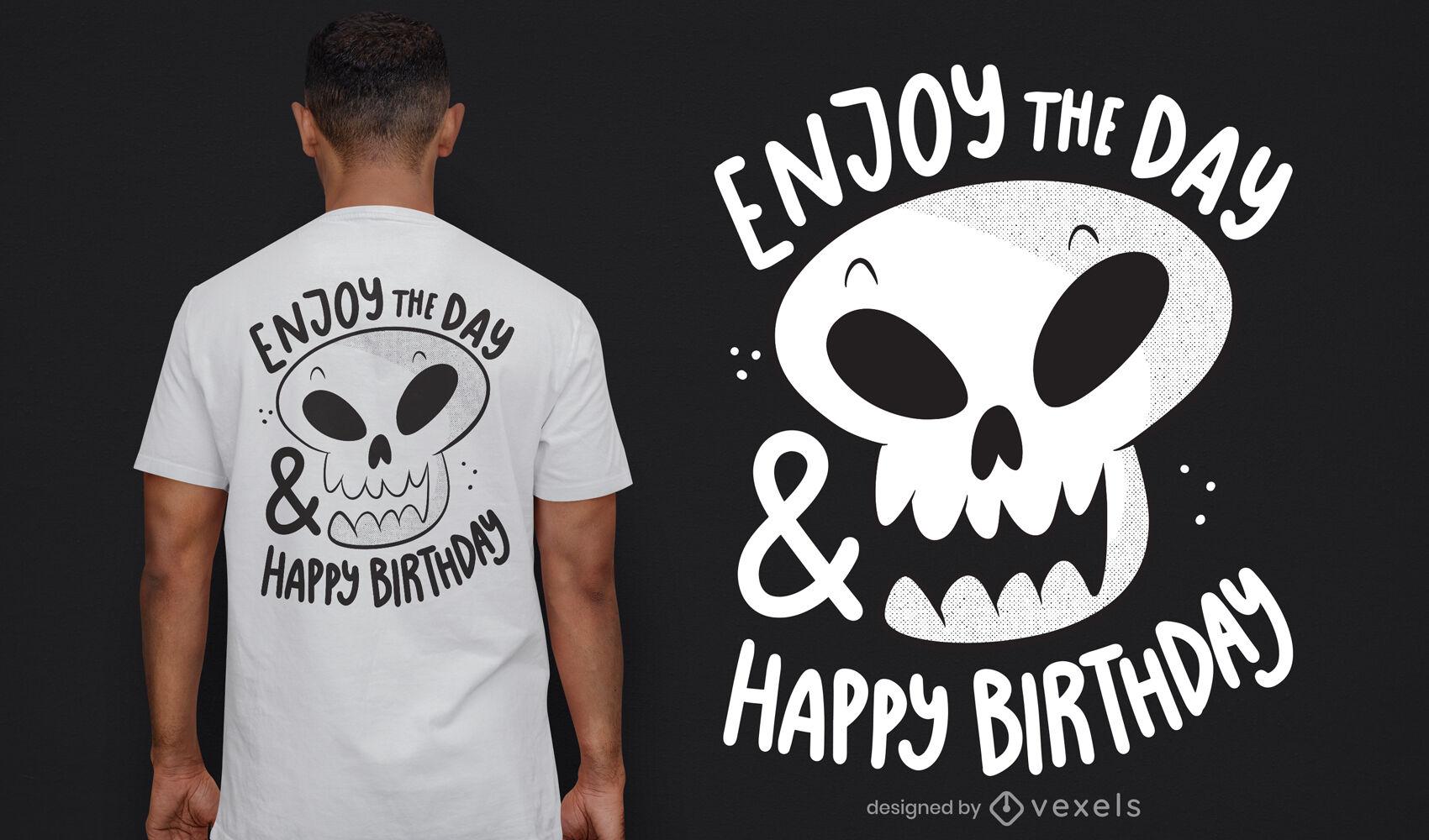 Happy birthday skull t-shirt design