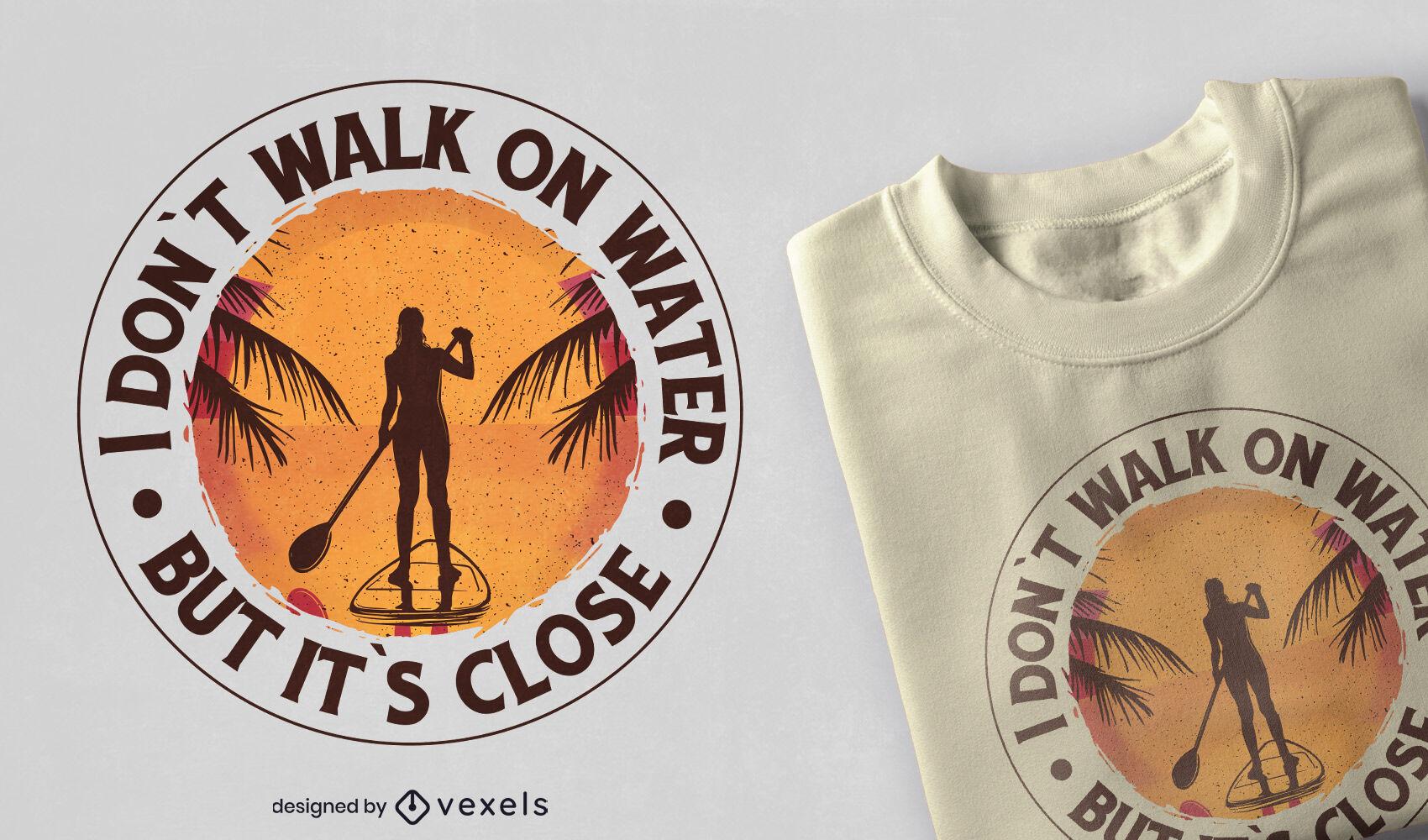 Diseño de camiseta de paddleboard sunset quote