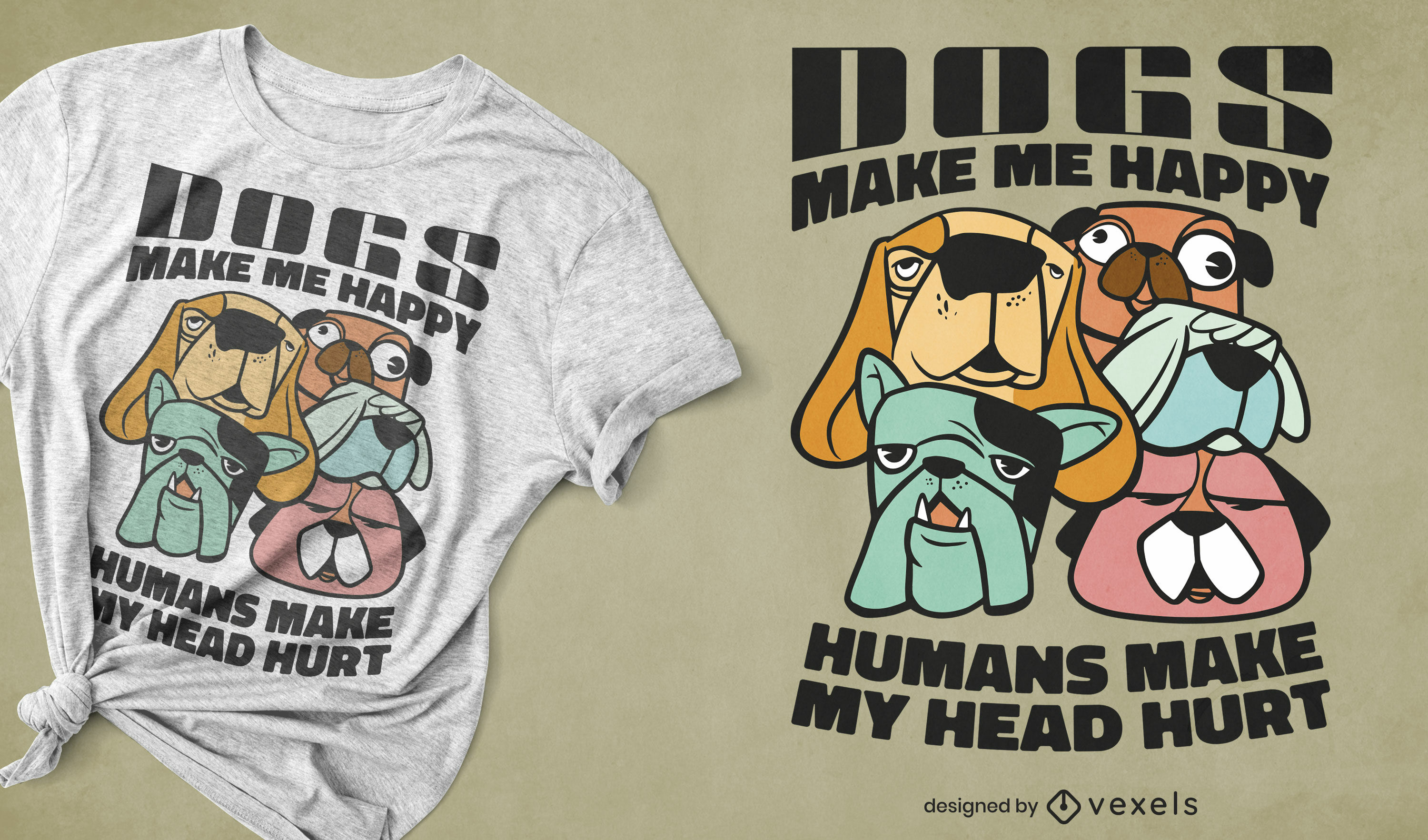 Funny dogs quote t-shirt design
