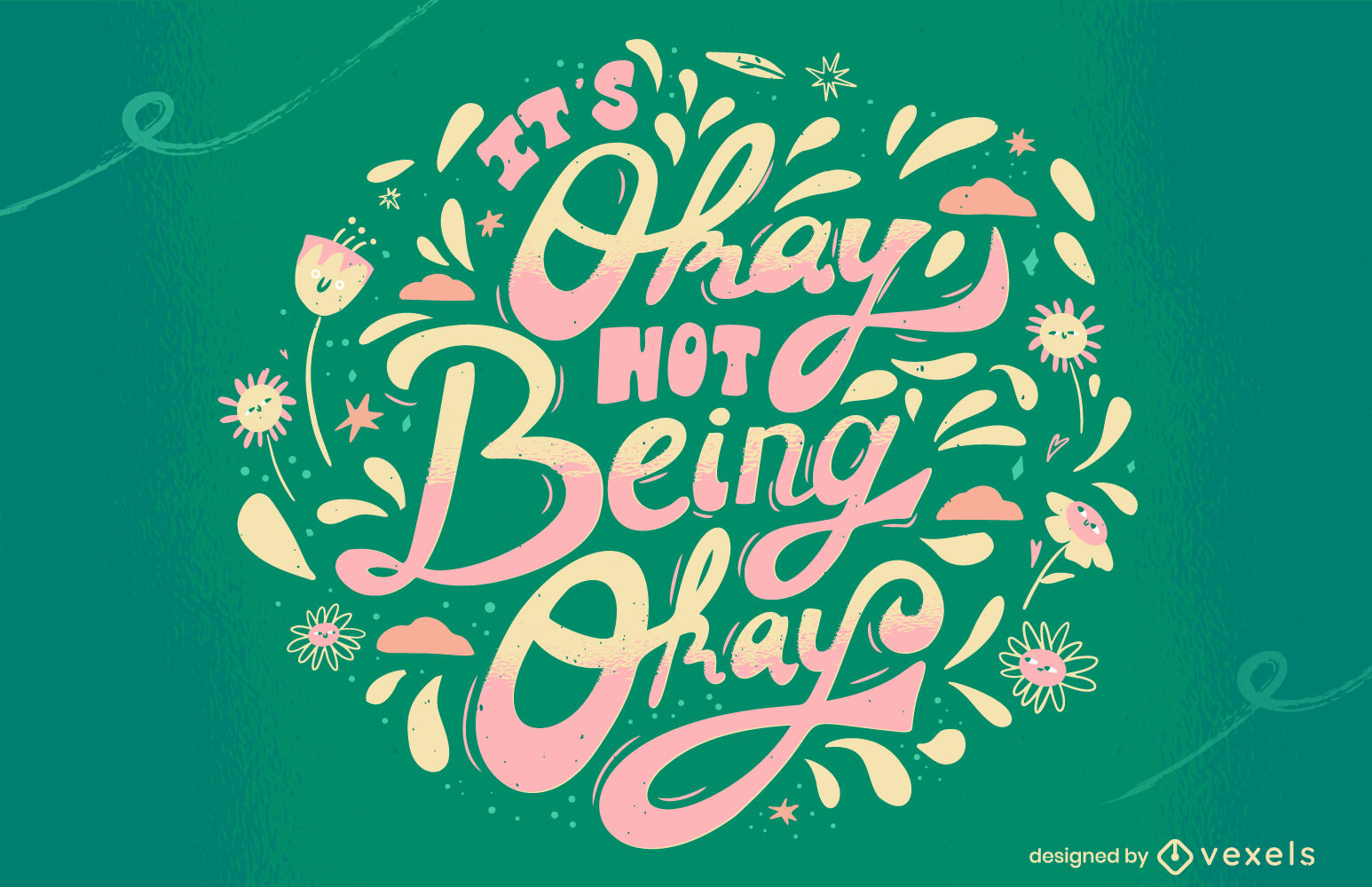 Motivational quote it's okay floral lettering