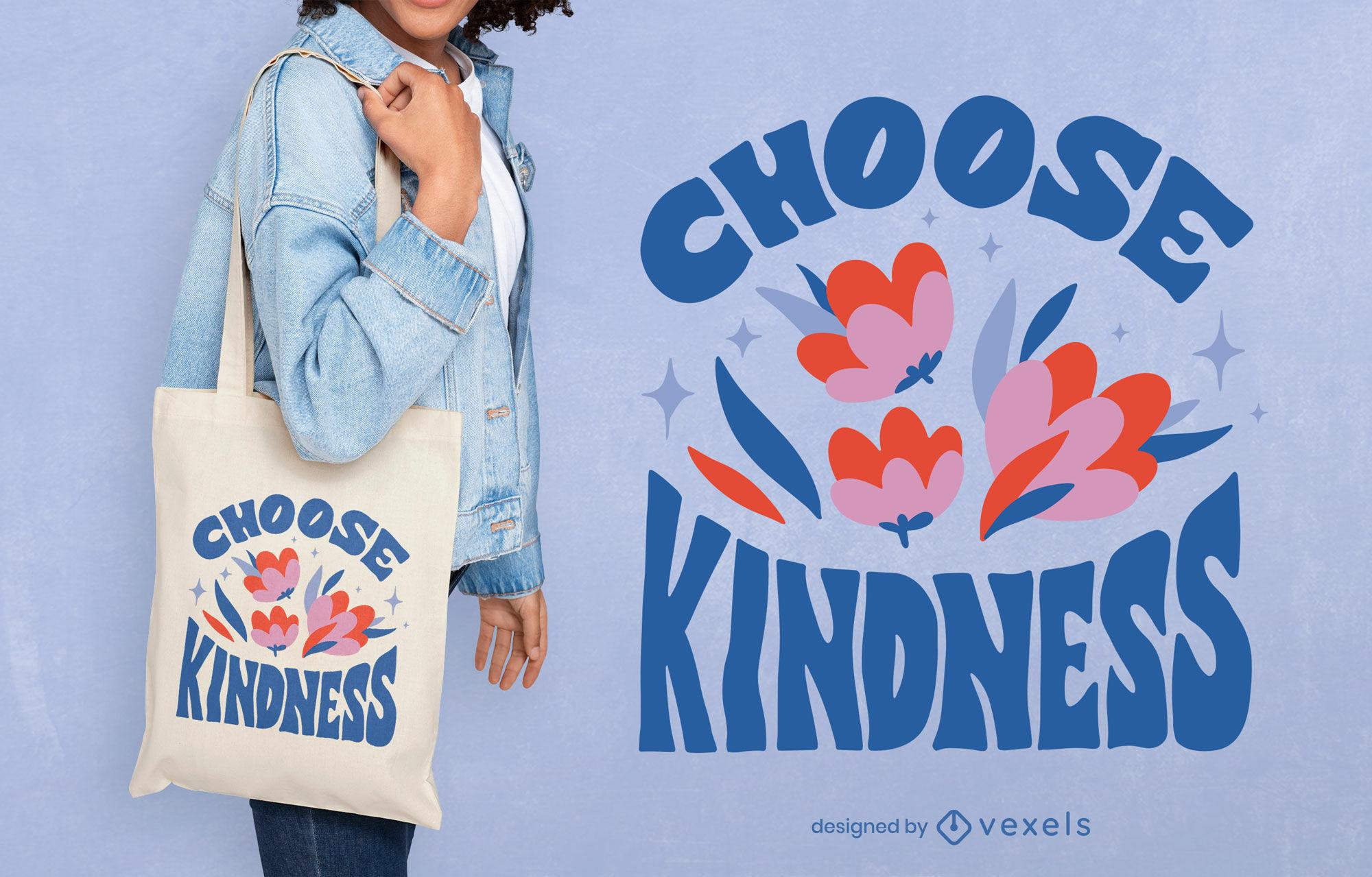 Choose kindness tote bag design