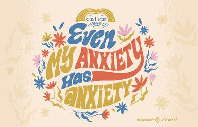 Design de citação de letras de ansiedade engraçado