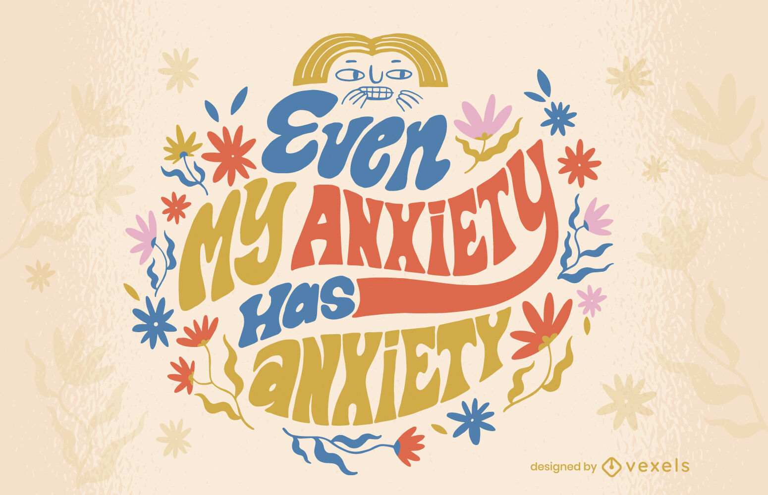 Funny anxiety lettering quote design
