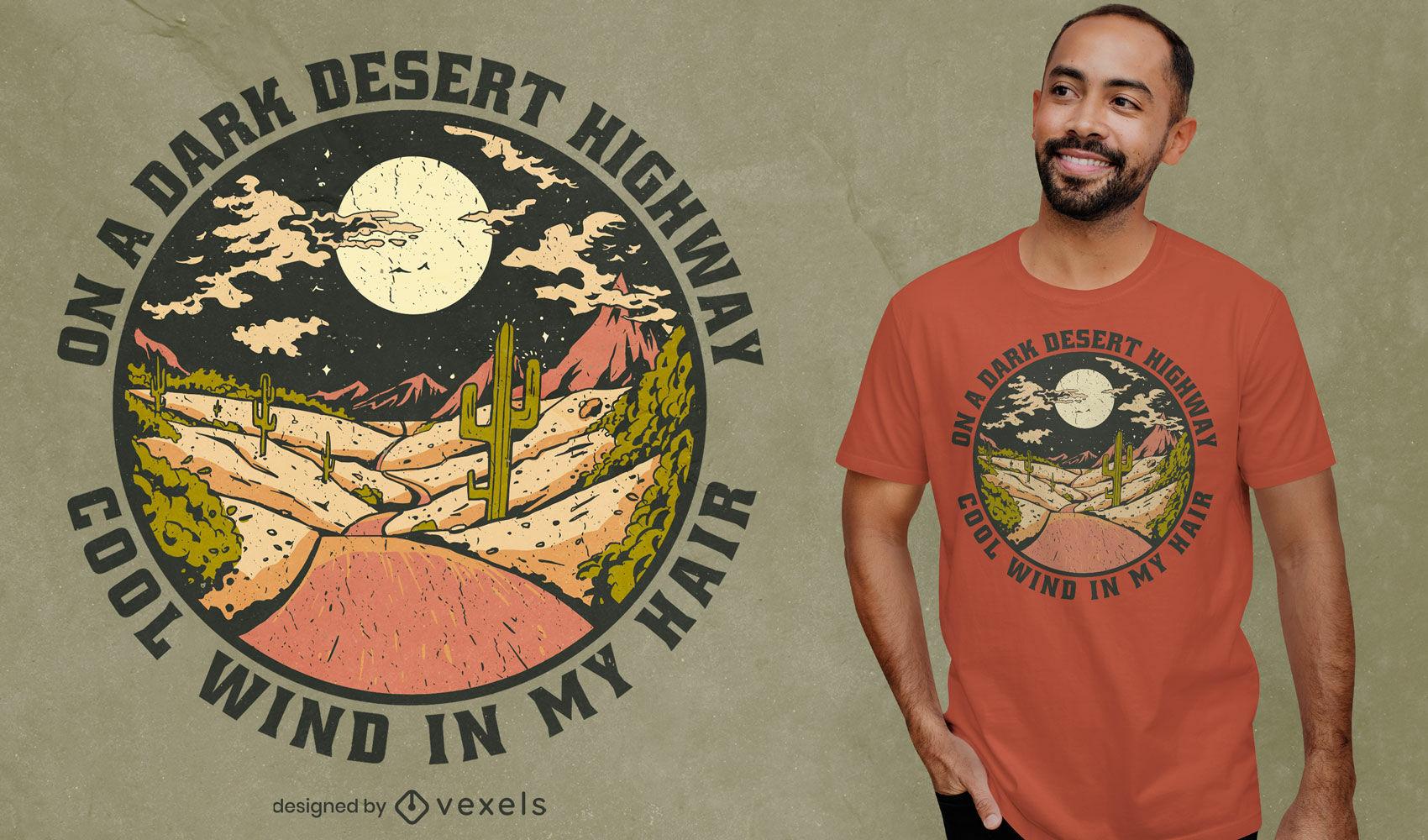 Diseño de camiseta de cita de carretera del desierto