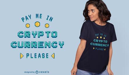 Design de camiseta com citação de pixel art em criptomoeda