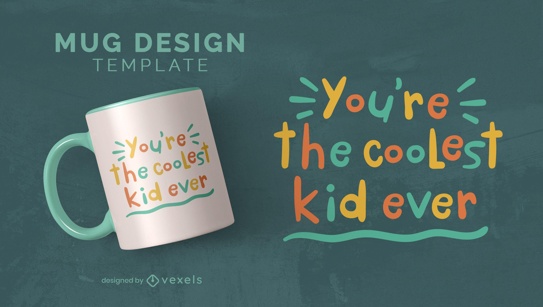 Cool kid quote mug design