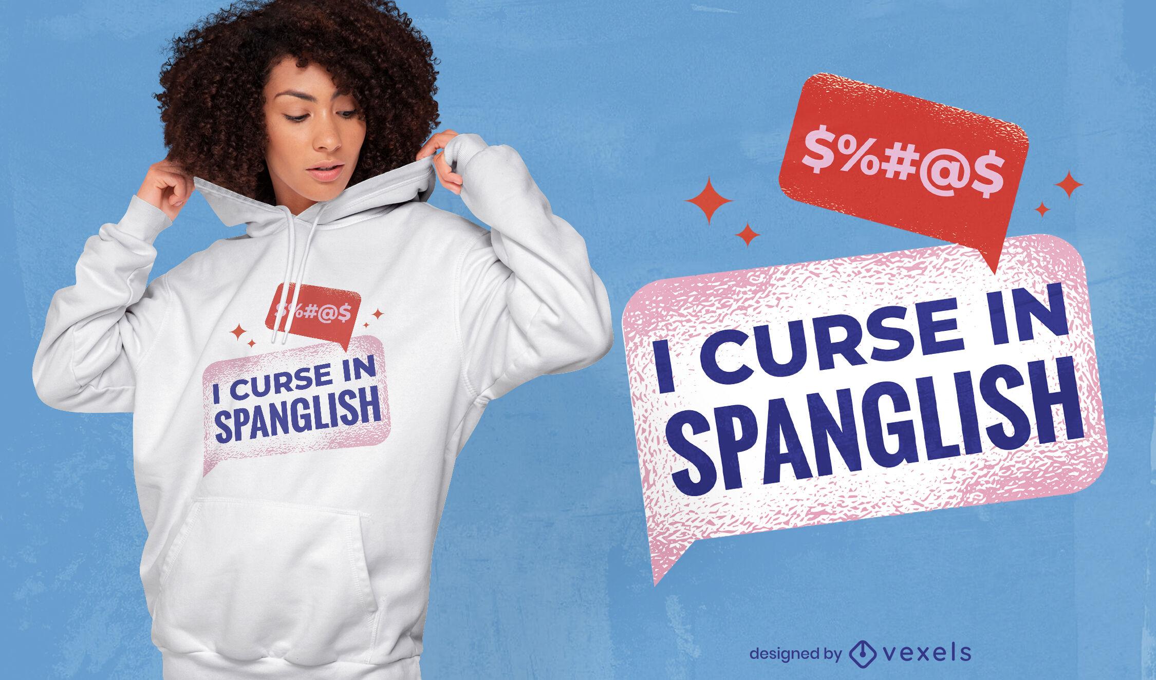 Diseño de camiseta divertida en inglés y español.