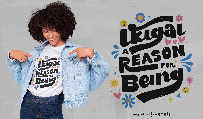 Dise?o de camiseta con letras y flores de Ikigai.