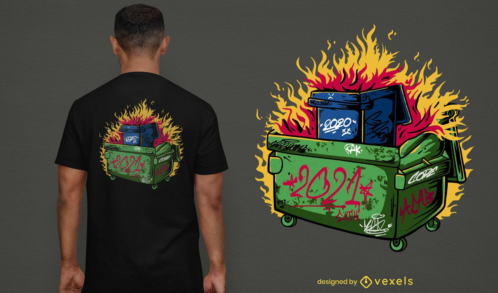 Dumpster on fire 2021 t-shirt design