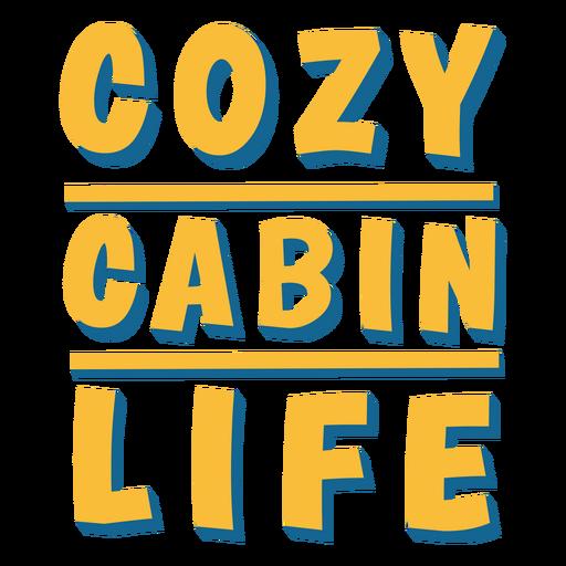 Cozy cabin life quote semi flat