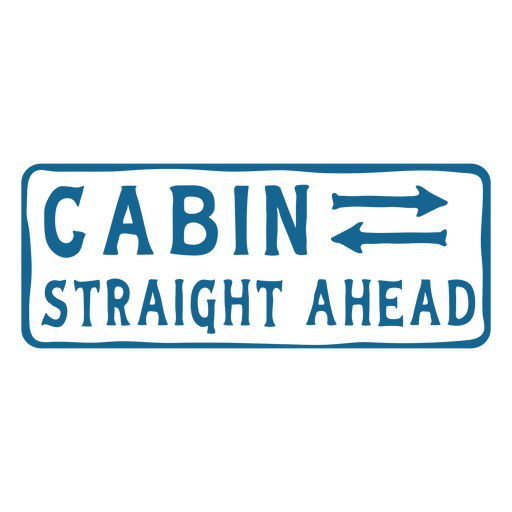 Cabin straight ahead quote flat