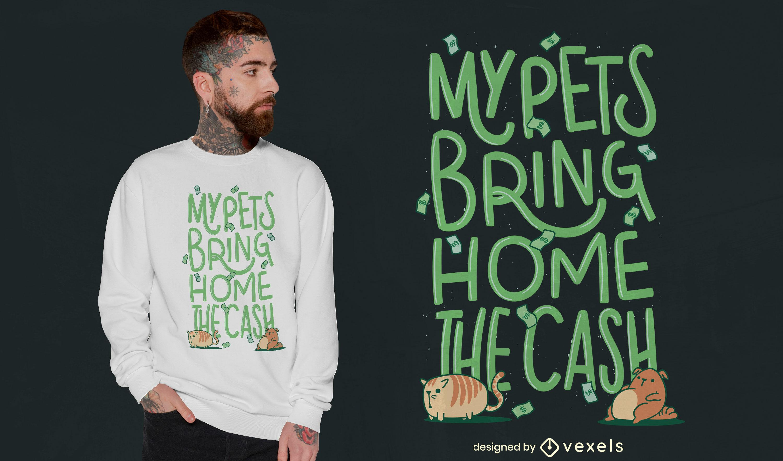Design engra?ado de t-shirt com dinheiro para animais de estima??o