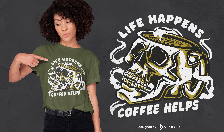 Kaffeeschädel-Zitat-T-Shirt-Design