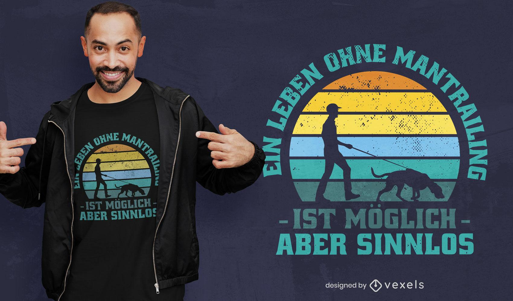 Design de t-shirt com mantrailing de citação alemã