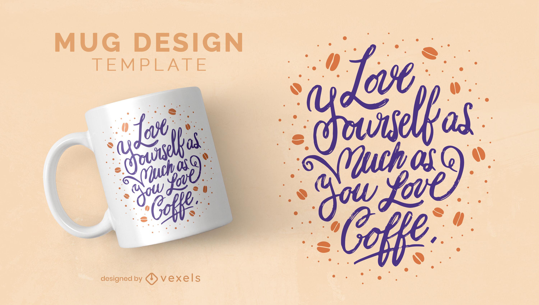Plantilla de diseño de taza de amor propio de café