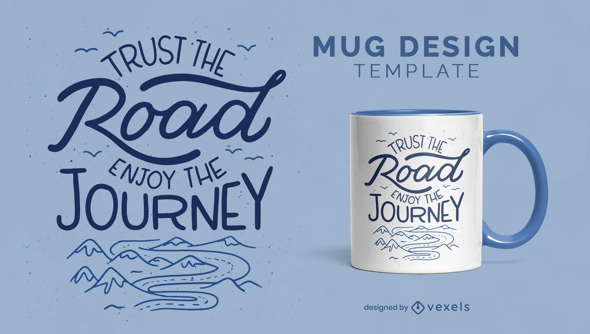 Enjoy the journey lettering mug design template