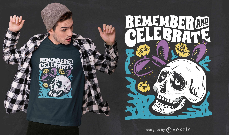 Erinnere dich an Tag der Toten T-Shirt-Design