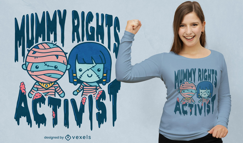 Diseño divertido de la camiseta del activista de los derechos de la momia de Halloween