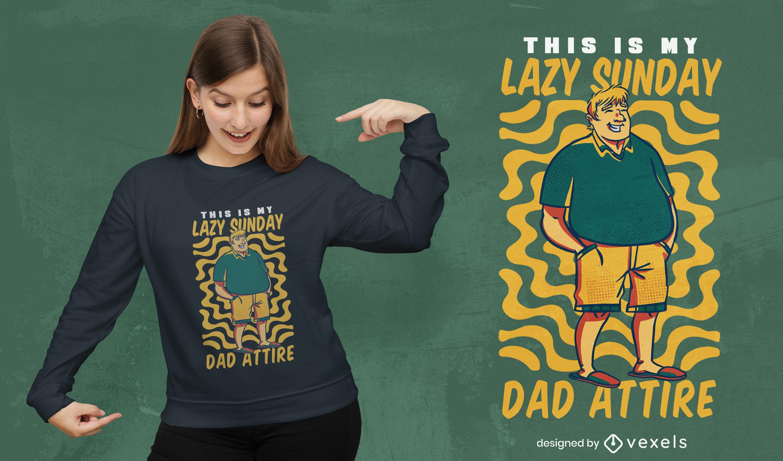 Design de camiseta do pai preguiçoso do domingo